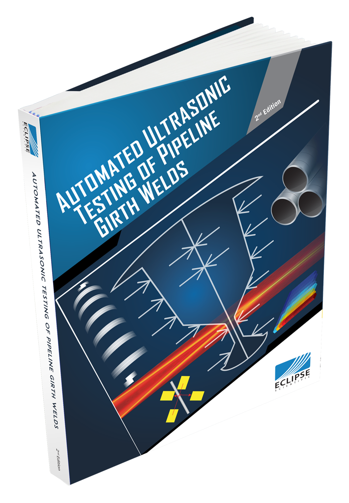 Automated Ultrasonic Testing of Pipeline Girth Welds - 2nd Edition